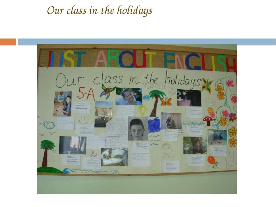 Our class in the holidays