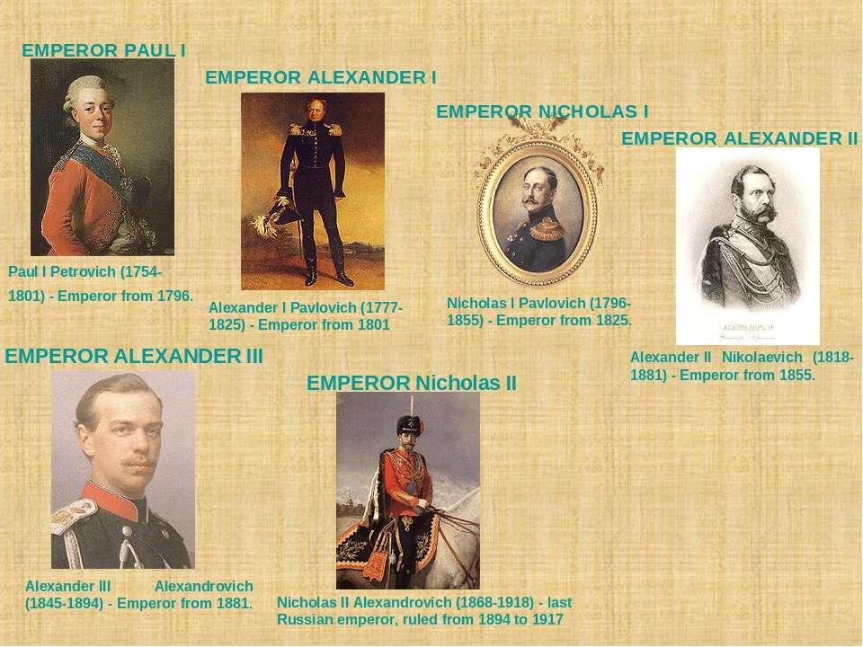 EMPEROR PAULI PaulI Petrovich (1754-1801) - Emperor from 1796. EMPEROR ALEX...