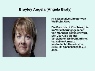 Brayley Angela (Angela Braly) № 8 Executive Director von WellPoint,USA Die Fr...