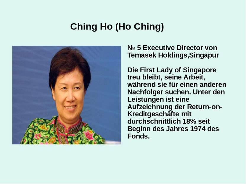 Ching Ho (Ho Ching) № 5 Executive Director von Temasek Holdings,Singapur Die ...