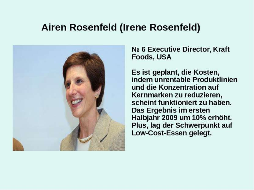Airen Rosenfeld (Irene Rosenfeld) № 6 Executive Director, Kraft Foods, USA Es...