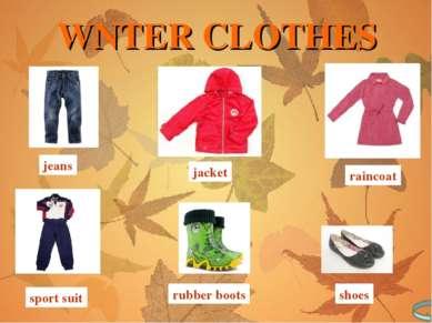 jeans jacket raincoat sport suit rubber boots shoes WNTER CLOTHES