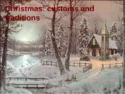 Christmas. customs and traditions