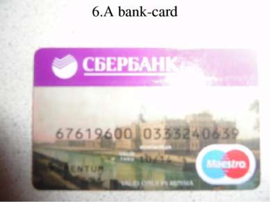 6.A bank-card