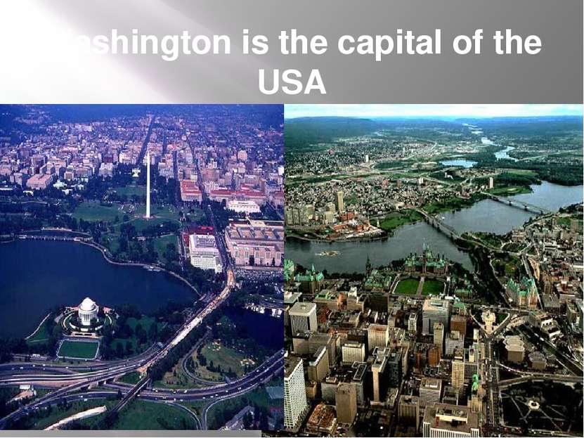 Washington is the capital of the USA
