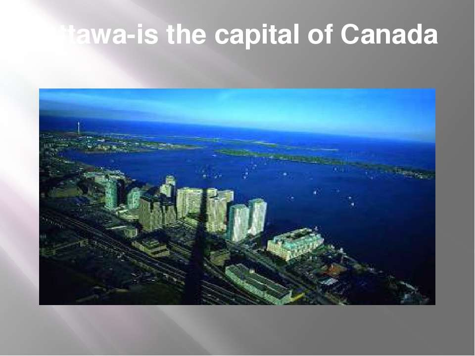 Ottawa-is the capital of Canada