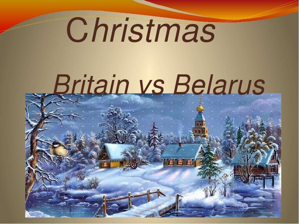 Christmas Britain vs Belarus