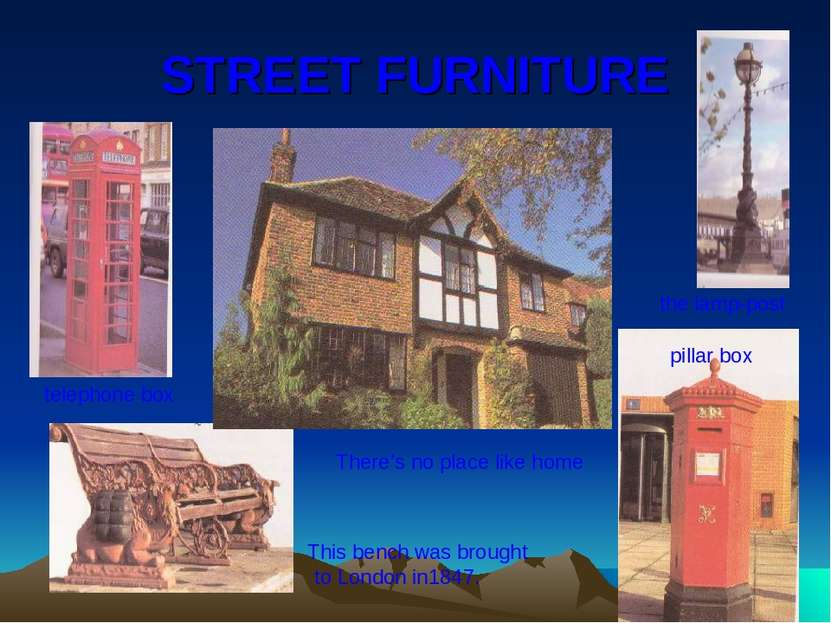 STREET FURNITURE There's no place like home telephone box the lamp-post This ...