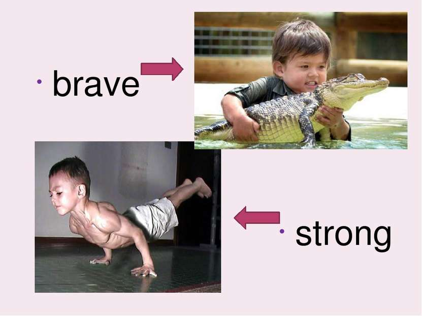 brave strong