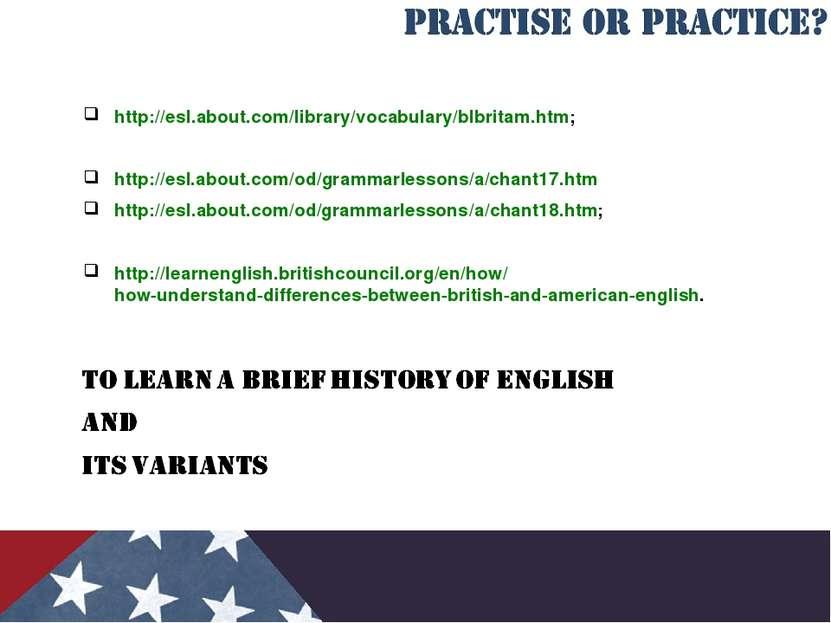 http://esl.about.com/library/vocabulary/blbritam.htm; http://esl.about.com/od...