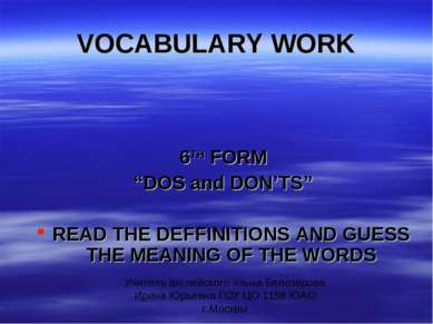 "VOCABULARY WORK 6TH FORM ""DOS and DON'TS"" READ THE DEFFINITIONS AND GUESS THE..."