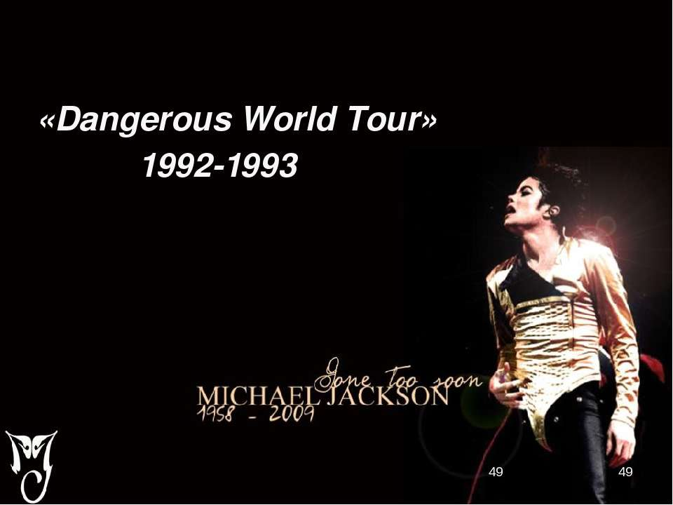 «Dangerous World Tour» 1992-1993