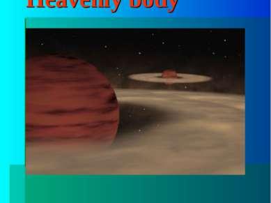 "Heavenly body The word ""body"""