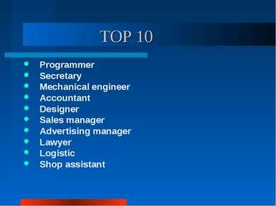 TOP 10 Programmer Secretary Mechanical engineer Accountant Designer Sales man...