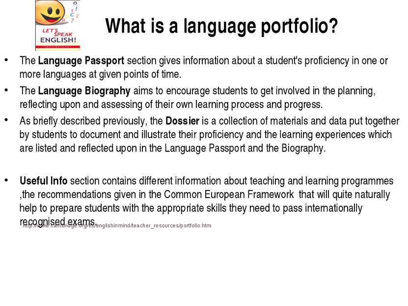 What is a language portfolio? The Language Passport section gives information...