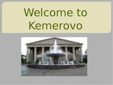 Welcome to Kemerovo