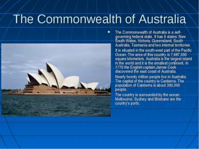 The Commonwealth of Australia The Commonwealth of Australia is a self-governi...