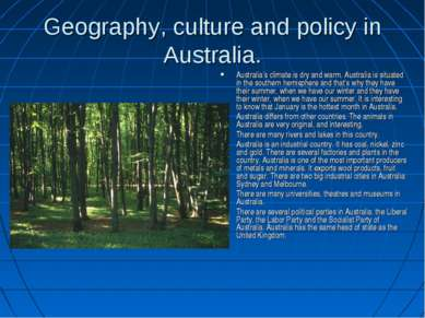 Geography, culture and policy in Australia. Australia's climate is dry and wa...