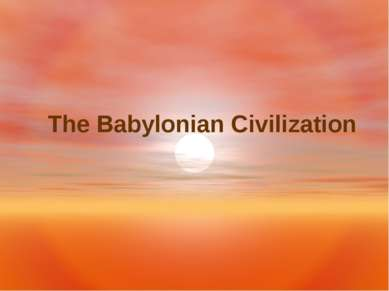 The Babylonian Civilization