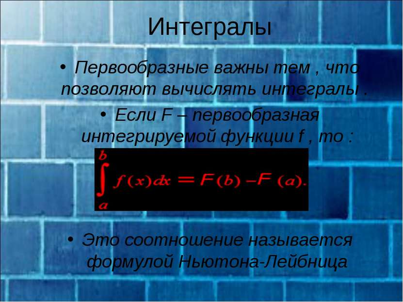 Интегралы Первообразные важны тем , что позволяют вычислять интегралы . Если ...