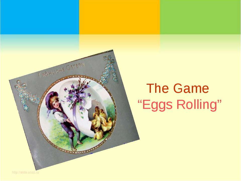 """The Game """"Eggs Rolling"""""""