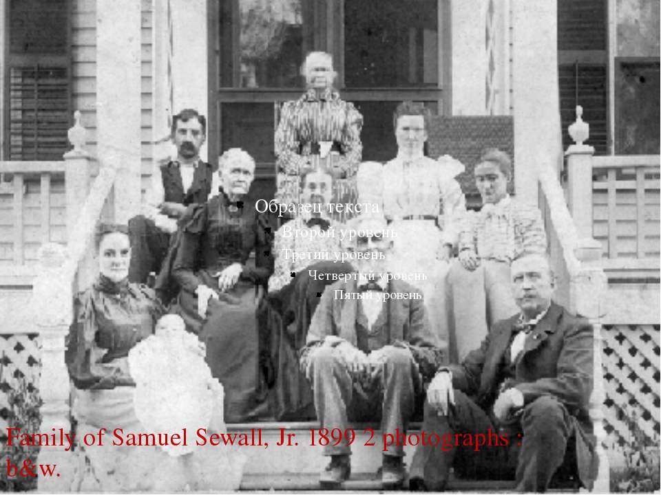 Family of Samuel Sewall, Jr. 1899 2 photographs : b&w.