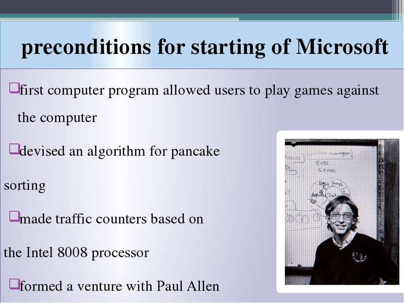 preconditions for starting of Microsoft first computer program allowed users ...