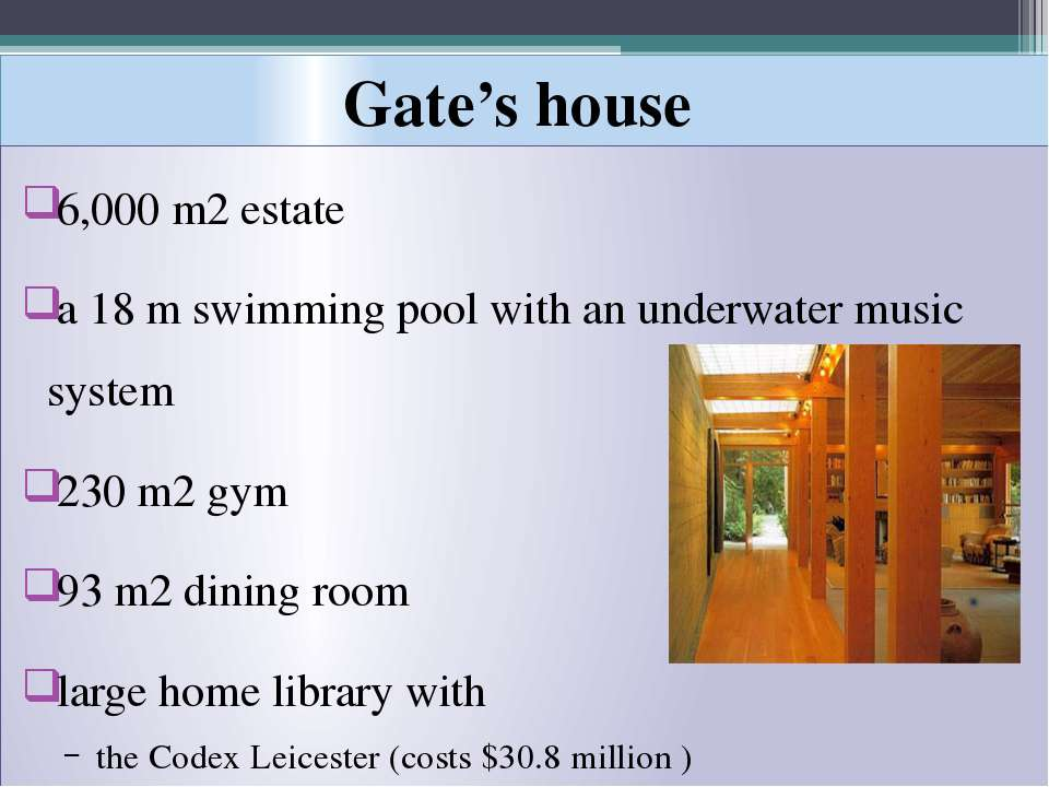 Gate's house 6,000m2 estate a 18m swimming pool with an underwater music sy...