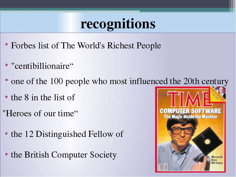 "recognitions Forbes list of The World's Richest People ""centibillionaire"" one..."