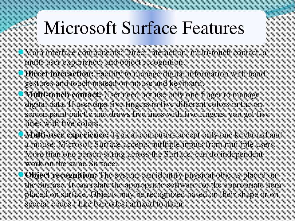 Main interface components: Direct interaction, multi-touch contact, a multi-u...