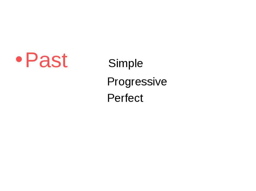 Past Simple Progressive Perfect