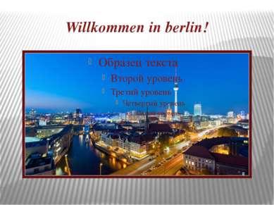 Willkommen in berlin!