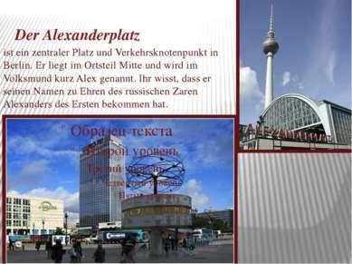 Der Alexanderplatz ist ein zentraler Platz und Verkehrsknotenpunkt in Berlin....