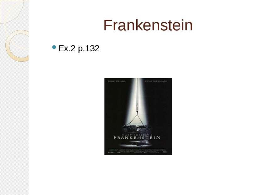 Frankenstein Еx.2 p.132
