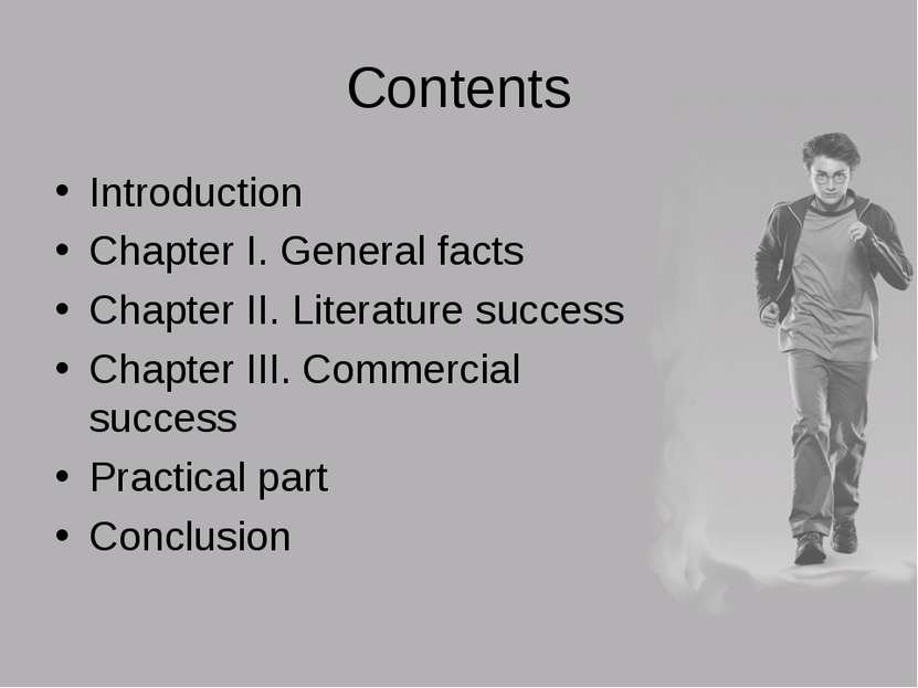 Contents Introduction Chapter I. General facts Chapter II. Literature success...