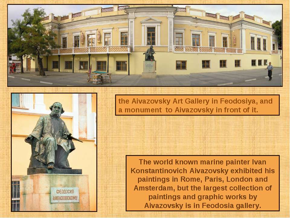 the Aivazovsky Art Gallery in Feodosiya, and a monument to Aivazovsky in fron...