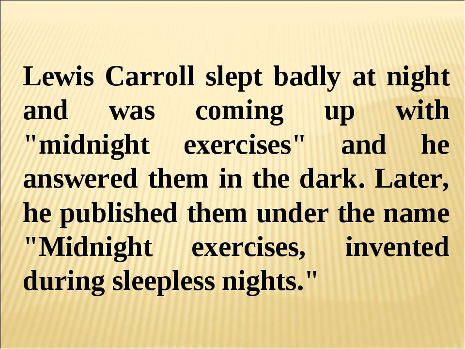 the portrayal of dead children in alices adventures in wonderland a novel by lewis carroll It wasn't until 1890 that literary theorist william james coined the term stream of consciousness, but in 1865, lewis carroll (also known as charles dodgson.