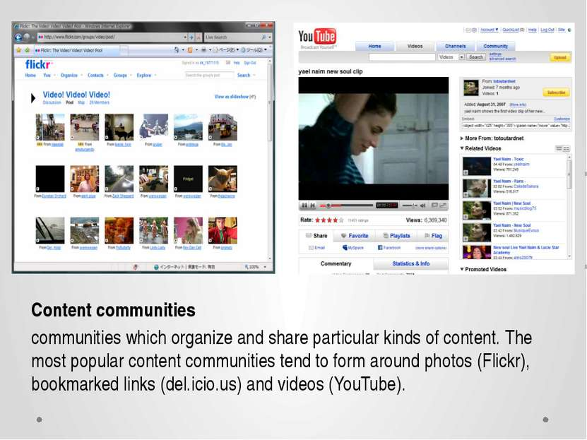 Content communities communities which organize and share particular kinds of ...