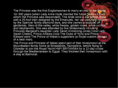 The Princess was the first Englishwoman to marry an heir to the throne for 30...