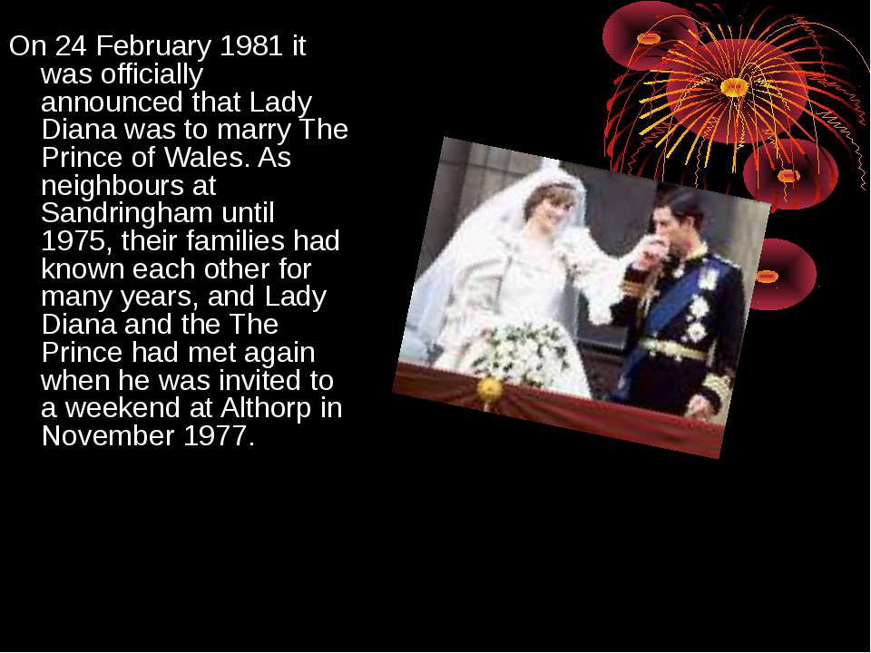 On 24 February 1981 it was officially announced that Lady Diana was to marry ...