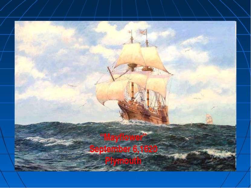 """""""Mayflower"""" September 6,1620 Plymouth"""