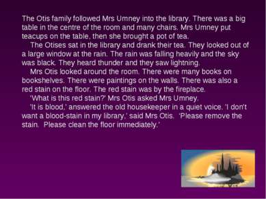 The Otis family followed Mrs Umney into the library. There was a big table in...