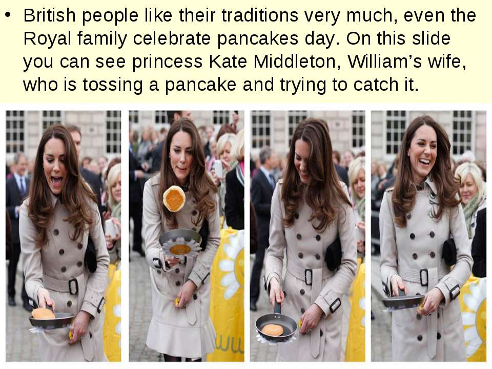 British people like their traditions very much, even the Royal family celebra...