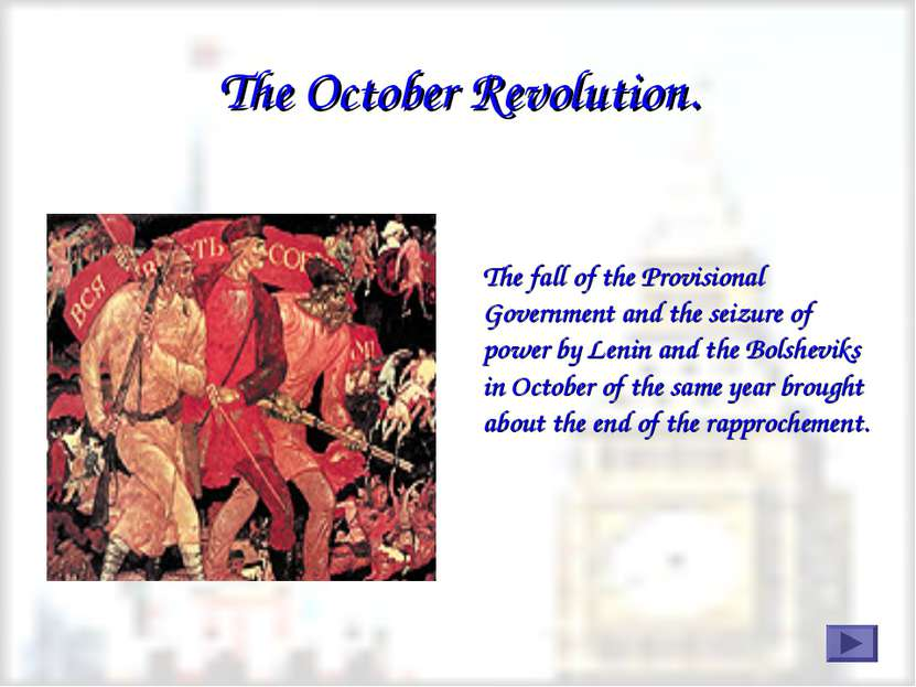 The October Revolution. The fall of the Provisional Government and the seizur...