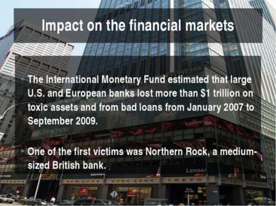 The International Monetary Fund estimated that large U.S. and European banks ...
