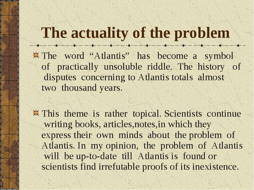 """The actuality of the problem The word """"Аtlantis"""" has become a symbol of pract..."""