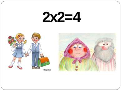 2x2=4