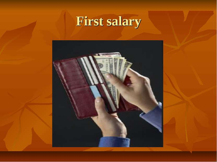 First salary