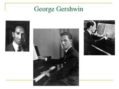GeorgeGershwin