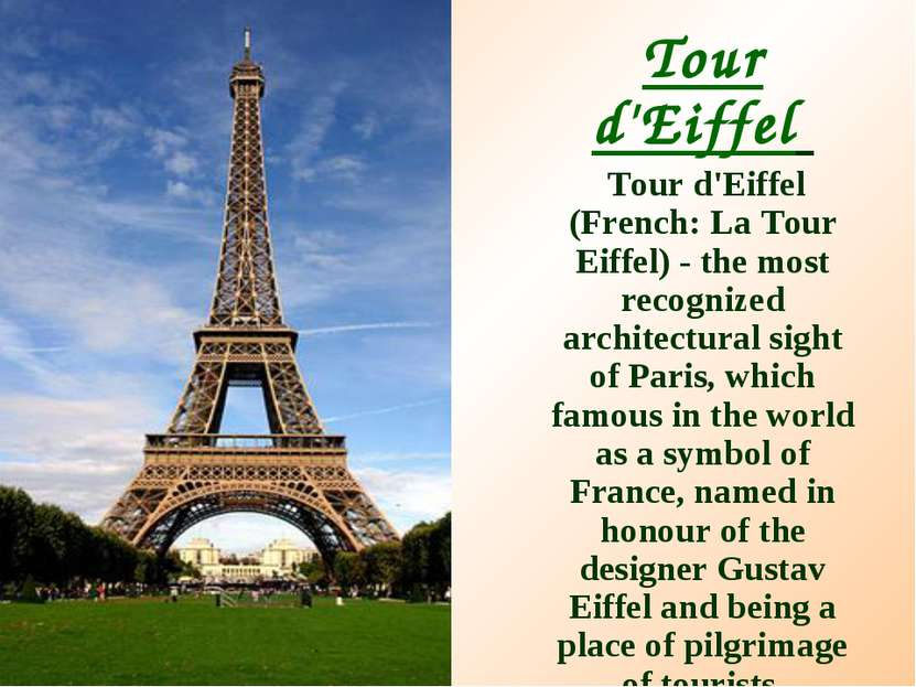 Tour d'Eiffel Tour d'Eiffel (French: La Tour Eiffel) - the most recognized ar...
